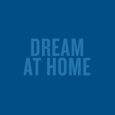 #StayAtHome #DreamAtHome