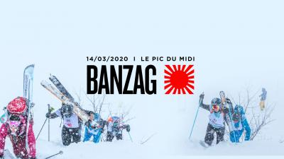 BANZAG 2020 - Pic du Midi
